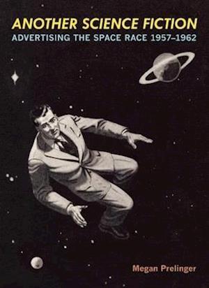 Bog, paperback Another Science Fiction af Megan Prelinger