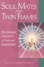 Soul Mates & Twin Flames af Elizabeth Clare Prophet