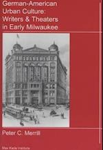 German-American Urban Culture (Studies of the Max Kade Institute for German American Studie)