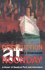 Destruction at Noonday (Seafarer Books)