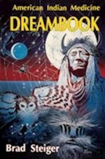 American Indian Medicine Dream Book