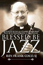 Blessed Be Jazz