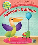 Pelican's Balloon (Joy Cowley Club)