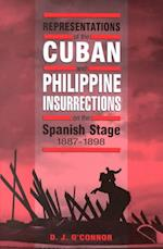 Representations of the Cuban and Philippine Insurrections on the Spanish Stage 1887-1898