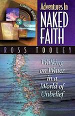 Adventures in Naked Faith