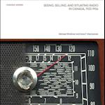 Seeing, Selling, and Situating Radio in Canada 1922-1956