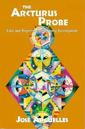 Bog, paperback The Arcturus Probe af Jose Arguelles