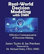 Real-World Decision Modeling with Dmn