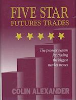 Five Star Futures Trades af Colin Alexander, Alexander
