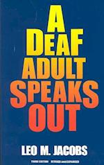 A Deaf Adult Speaks Out