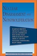 Nuclear Disarmament and Nonproliferation af Gilles Andreani, Graham Allison, Harold Brown