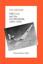 The C.I.A. and the U-2 Program (Top Secret New Century)