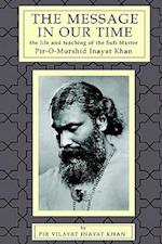 The Message in Our Time af Pir Vilayat Inayat Khan, Pir V. Khan
