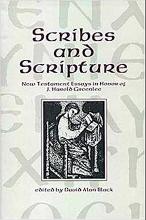 Scribes and Scripture