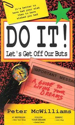 Do It! Let's Get Off Our Buts