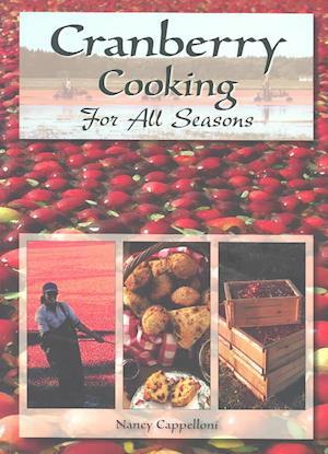 Bog, paperback Cranberry Cooking for All Seasons af Nancy Cappelloni