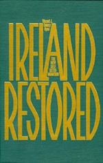 Ireland Restored (Focus on Issues, nr. 13)