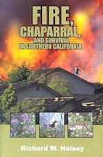 Fire, Chaparral, and Survival in Southern California