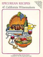 Epicurean Recipes of California Winemakers