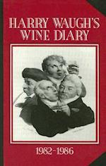 Harry Waugh's Wine Diary 1982-1986