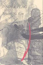 Under Flag af Myung Mi Kim
