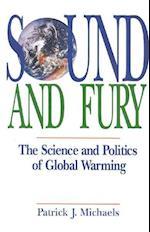 Sound and Fury af Patrick J. Michaels