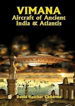 Vimana Aircraft of Ancient India and Atlantis (Lost Science Series)