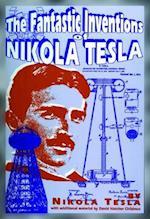 The Fantastic Inventions of Nikola Tesla (Lost Science Series)