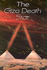 The Giza Death Star af Joseph P. Farrell