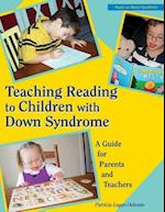 Teaching Reading to Children with Down Syndrome (Topics in Down Syndrome)