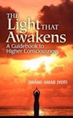 The Light That Awakens af Swami Amar Jyoti