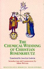 The Chemical Wedding of Christian Rosenkreutz (Magnum Opus Hermetic Sourceworks Series N, nr. 18)