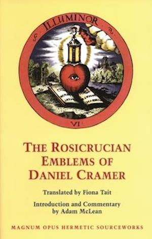 The Rosicrucian Emblems of Daniel Cramer