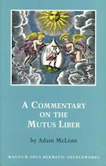 A Commentary on the Mutus Liber af Adam McLean