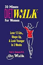 30-Minute Dietwalk for Women