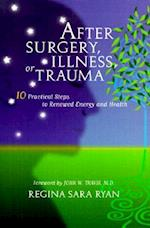 After Surgery Illness or Trauma