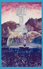 Right to Pass: And Other True Stories