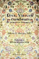 Love, Virtues and Commandments