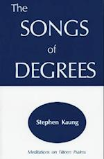 The Songs of Degrees af Stephen Kaung