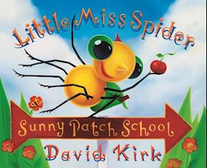 Little Miss Spider's Sunny Patch School