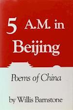 Five A.M. in Beijing