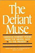 The Defiant Muse (Womens Studies International Monograph)