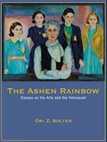 The Ashen Rainbow af Ori Z. Soltes