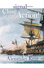 Signal--Close Action! (Bolitho Novels Paperback, nr. 12)