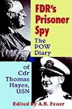 FDR's Prisoner Spy