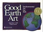 Good Earth Art af Cindy Gainer, MaryAnn F. Kohl