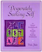 Desperately Seeking Self (None)