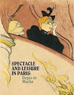 Spectacle and Leisure in Paris