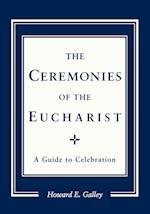 The Ceremonies of the Eucharist