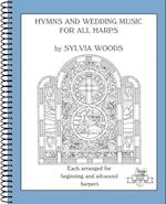 Hymns and Wedding Music for All Harps (Sylvia Woods Multi-Level Harp Book)